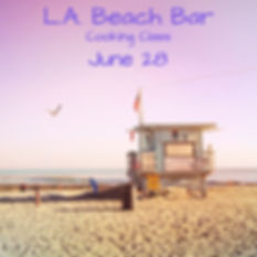 L.A. Beach Bar Cooking Class