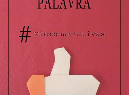 Arte da Palavra - Micronarrativas