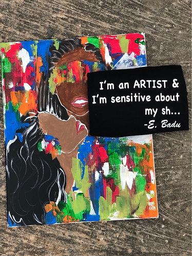 I'm an Artist...