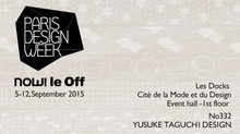 "I participate in ""now! le Off / PARIS DESIGN WEEK 2015  5-12.SEPT"