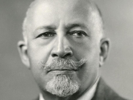 William Edward Burghardt Du Bois and his Contributions to the Civil Rights & Pan-African Movements