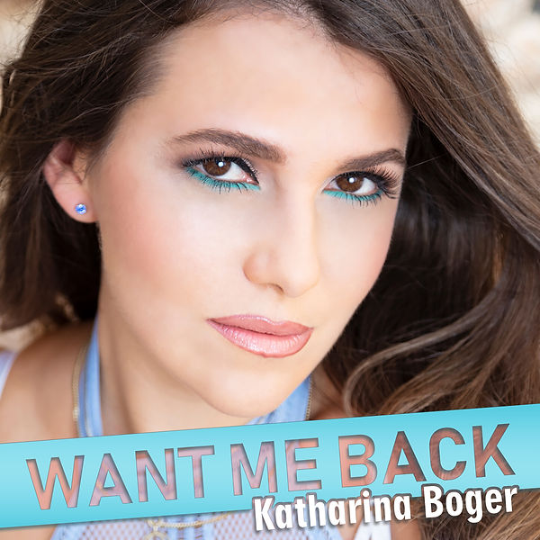 Katharina Boger Want Me Back