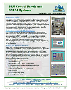 PRM Control Panels are built in-house, certified by a third party Nationally Recognized Testing Laboratory, and serviced by top level Control Shop Support.