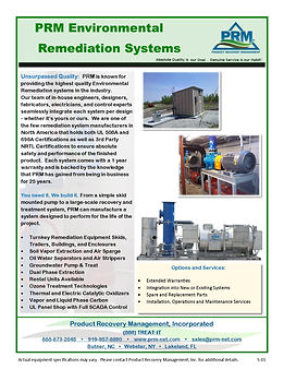 We are one of the few remediation system manufacturers in North America that holds both UL 508A and 698A Certifications as well as 3rd Party NRTL Certifications to ensure absolute safety and performance of the finished product.
