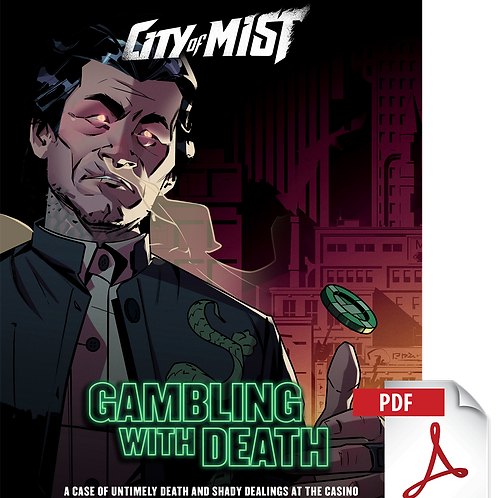 City of Mist RPG - Gambling With Death Case PDF