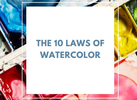 The 10 Laws of Watercolor