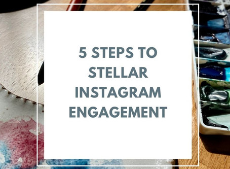 5 Steps to Stellar Engagement on Instagram