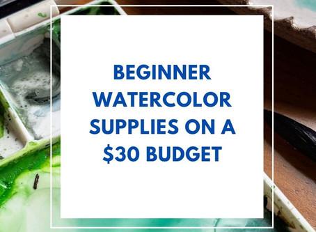 Beginner Watercolor Supplies on a $30 Budget