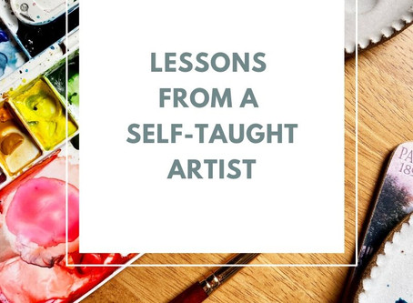Lessons from a Self-Taught Artist, Part One