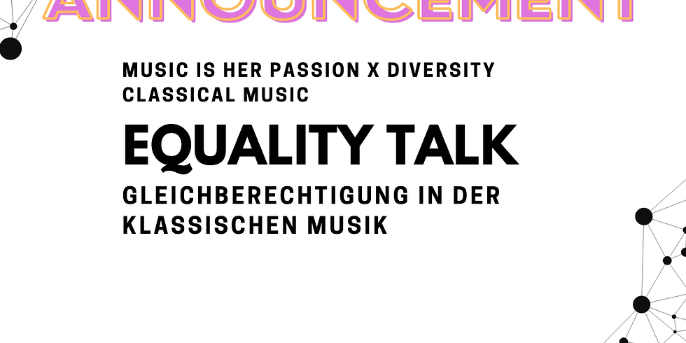 Equality Talk: Gleichberechtigung in der klassischen Musik // @Network The Networks