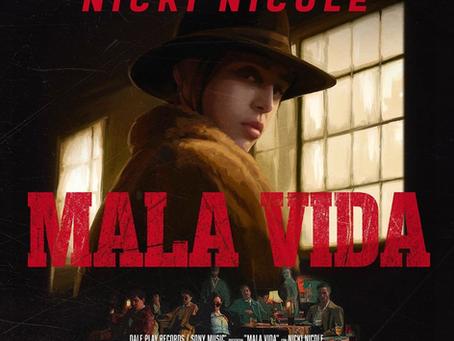 MALA VIDA by NICKI NICOLE