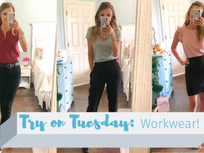 Try on Tuesday- Work Wear Edition!!