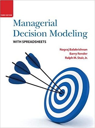[Solution Manual] Managerial Decision Modeling with Spreadsheets 3rd