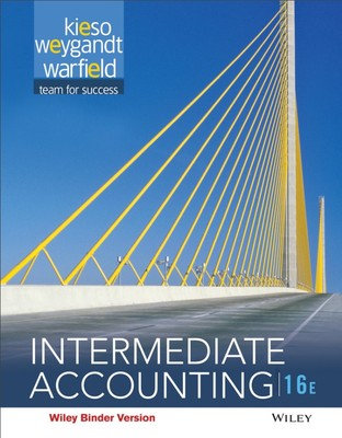 Intermediate Accounting 16th Edition by Donald