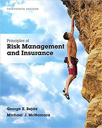 Principles of Risk Management and Insurance (13th Edition)