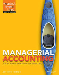 Managerial Accounting Tools for Business Decision Making 7th
