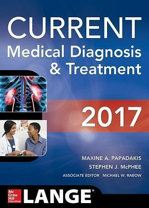 Current Medical Diagnosis and Treatment (2017) by Michael W. Rabow, Mcphee Papad