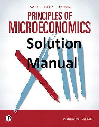 Solution Manual: Principles of Microeconomics, 13th Edition Karl E. Case
