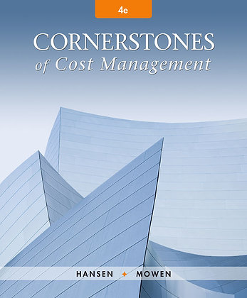Cornerstones of Cost Management 4th edition