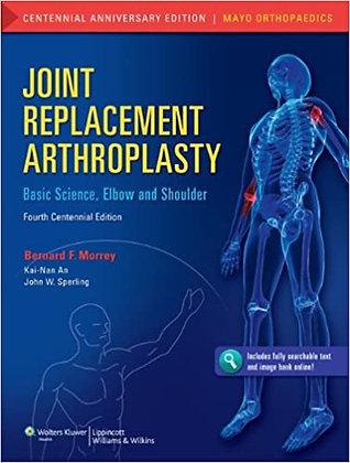 Joint Replacement Arthroplasty:basic shoulder and elbow