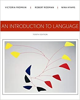 [Solution Manual] An Introduction to Language 10th Edition