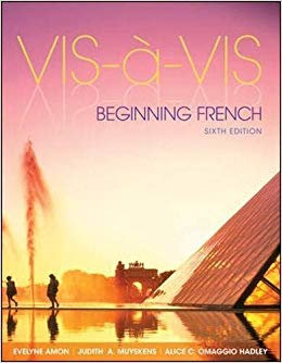 Vis-a-Vis Beginning French, 6th Edition