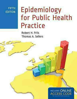 Epidemiology for Public Health Practice by Robert H. Friis