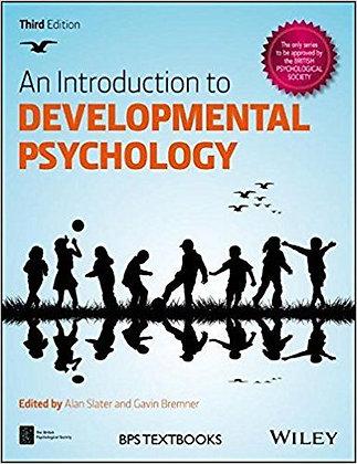 Introduction to Developmental Psychology 3rd Edition by Alan Slater; J. Gavin Br