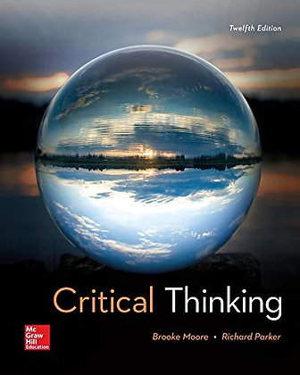 Critical Thinking 12th Edition by Brooke