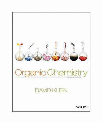Organic Chemistry by David R. Klein (2nd Edition, 2013)