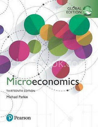 Microeconomics 13th Global Edition by: Michael Parkin