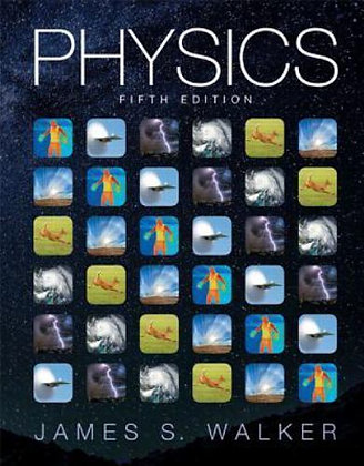 Physics 5th edtion by James S. Walker (2016)