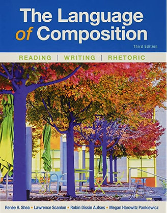 The Language of Composition 3rd Edition