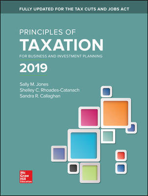 Principles of Taxation for Business and Investment 2019