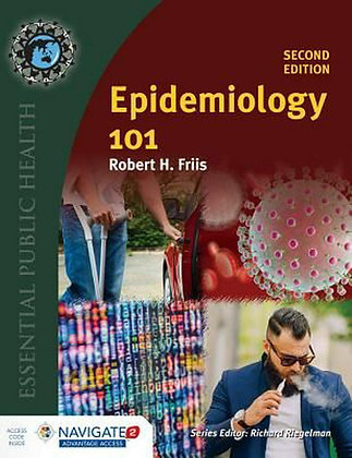 Epidemiology 101 by Robert H. Friis 2nd edition