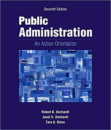Public Administration An Action Orientation 7th edition