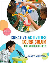 Creative Activities and Curriculum for Young Children 11th