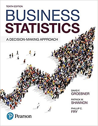 Business Statistics A Decision-Making Approach 10th Edition