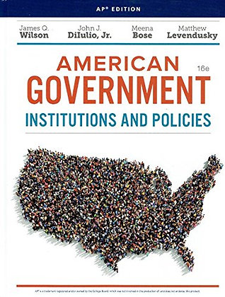 American Government Institutions and Policies 16th
