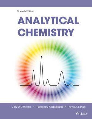Analytical Chemistry 7th Edition - Gary D. Christian