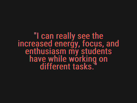 """Letter From a Teacher: """"Increased energy, focus, and enthusiasm for my students!"""""""