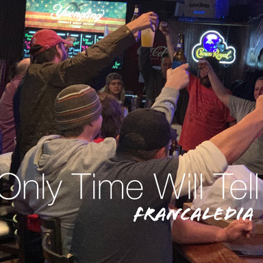 Only Time Will Tell (Song 76)