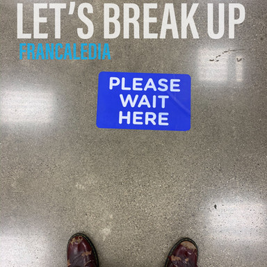 116 Let's Break Up (Song 116)