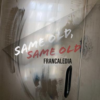 110 Same Old, Same Old (Song 110)