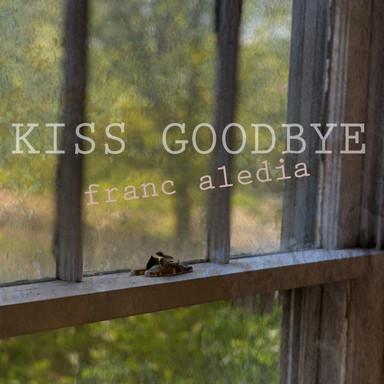 127 Kiss Goodbye (Song 127)