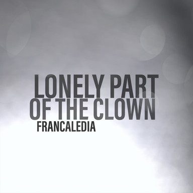 147 Lonely Side Of The Clown (Song 147)