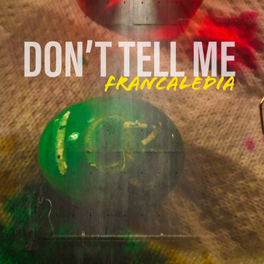 103 Don't Tell Me (Song103)