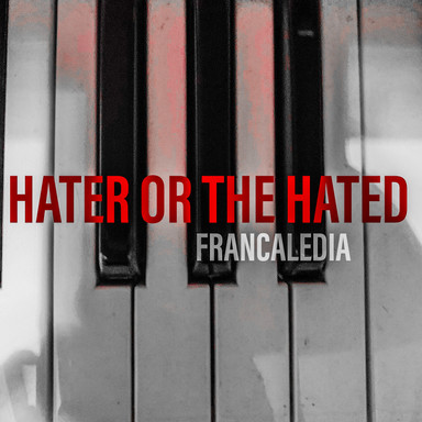 161 Hater Or The Hated (Song 161)