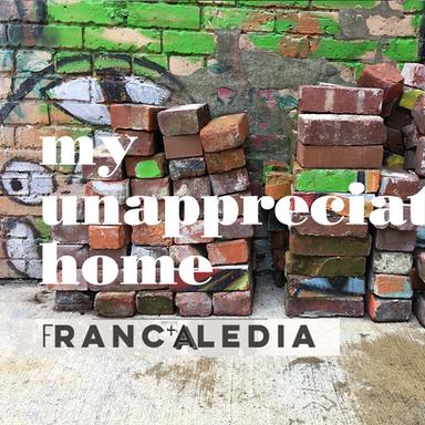 My Unappreciated Home (Song 72)
