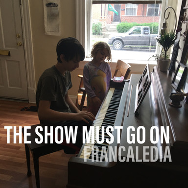 130 The Show Must Go On (Song 130)
